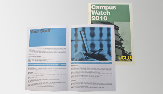 We printed these booklets for UCLU so that their students had some advice about personal safety, money, health etc.